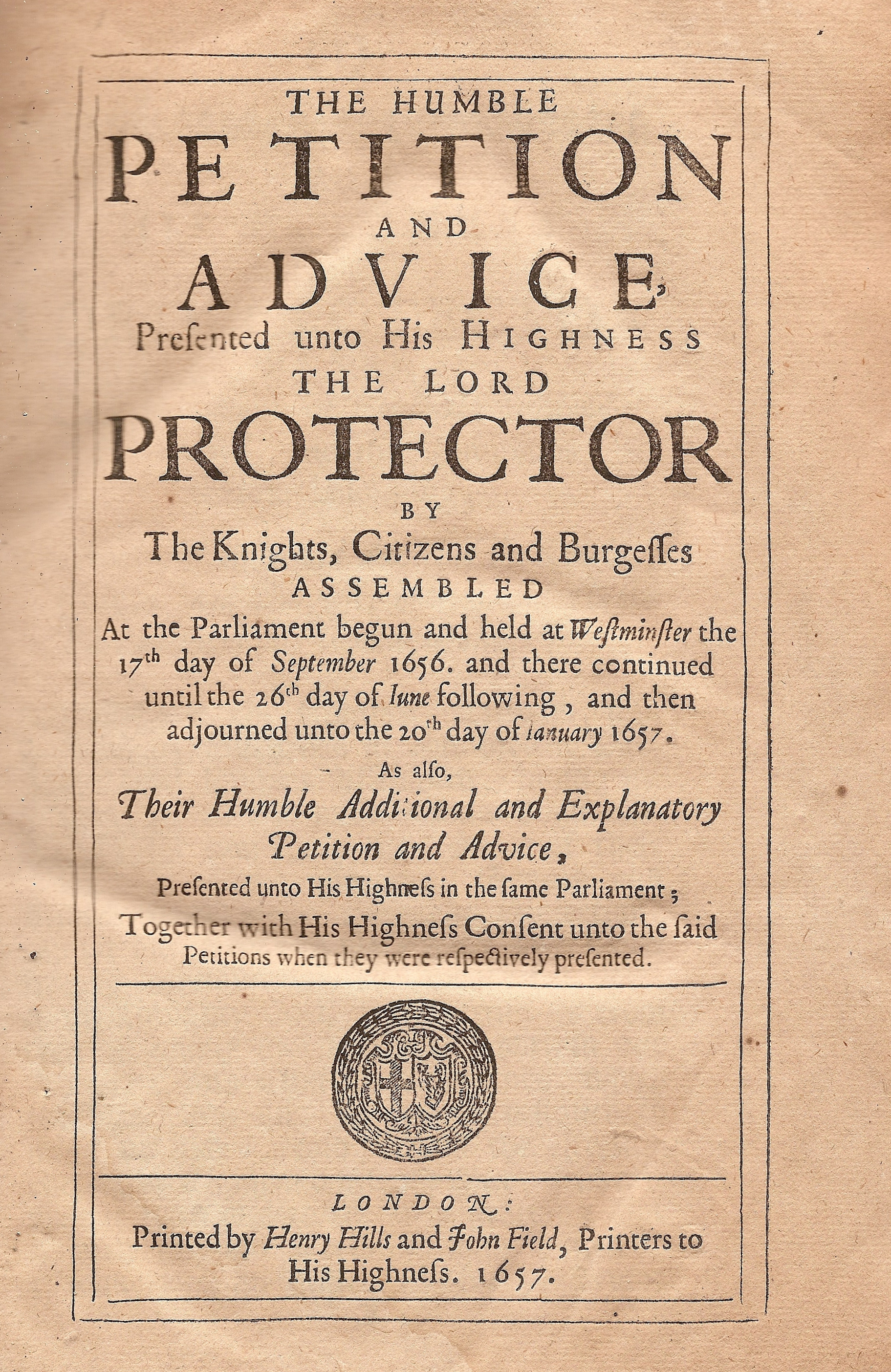 """The Humble Petition and Advice presented unto his Highness the Lord Protector of Knights, Citizens and Burgesses assembled"", 1657. thumbnail"
